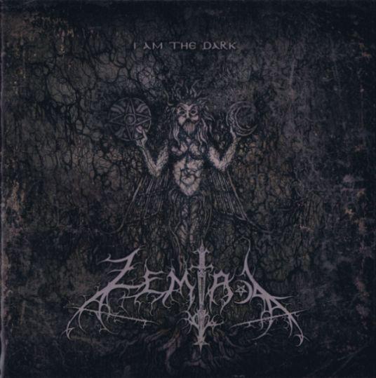Zemial - I am the Dark
