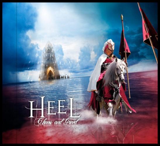 Heel - Chaos and Greed