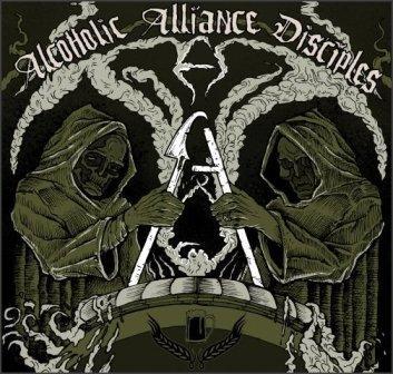 Alcoholic Alliance Disciples - Alcoholic Alliance Disciples