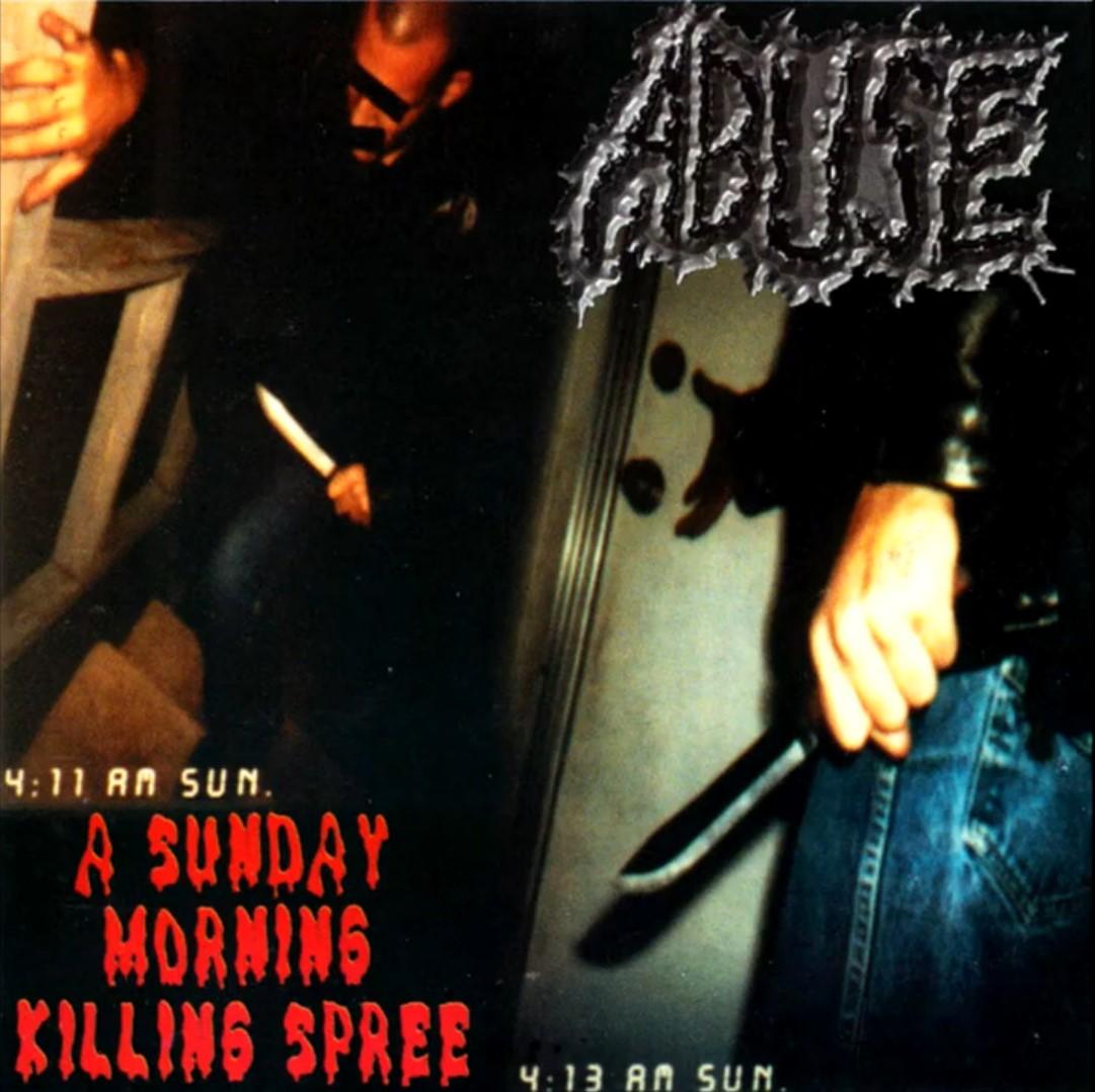 Abuse - A Sunday Morning Killing Spree