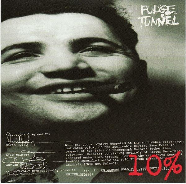 Fudge Tunnel - 10 Percent