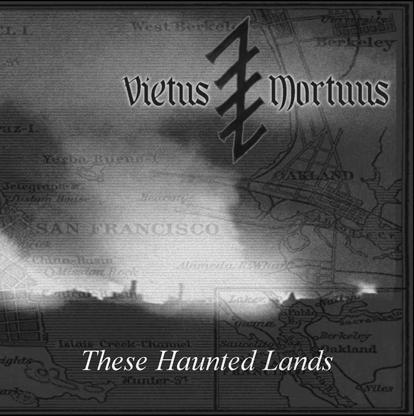 Vietus Mortuus - These Haunted Lands
