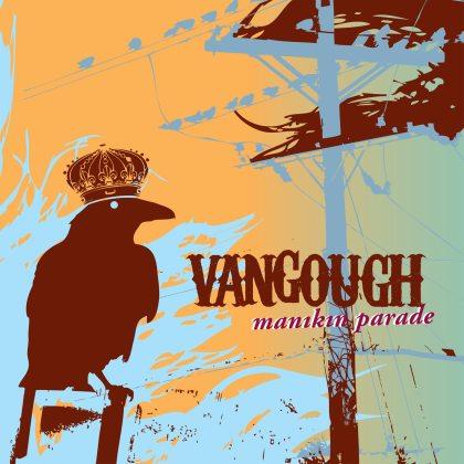 Vangough - Manikin Parade
