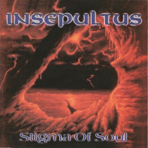 Insepultus - Stigma of Soul