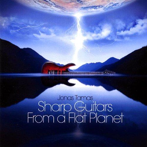 Jonas Tamas - Sharp Guitars from a Flat Planet