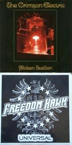 Freedom Hawk / The Crimson Electric - Molten Stallion / Universal