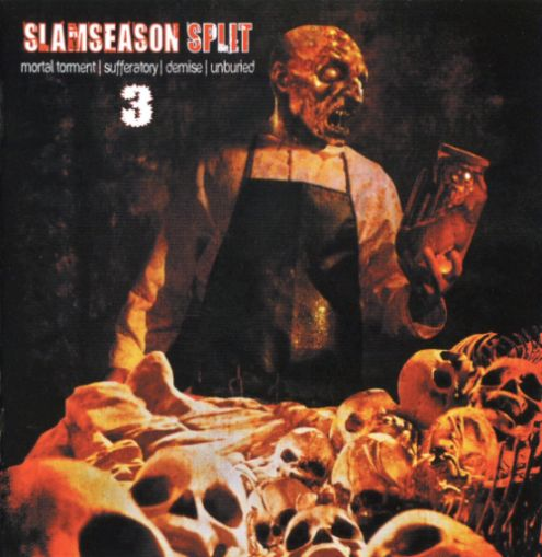 Unburied / Mortal Torment / Sufferatory / Demise - Slamseason Vol. 3