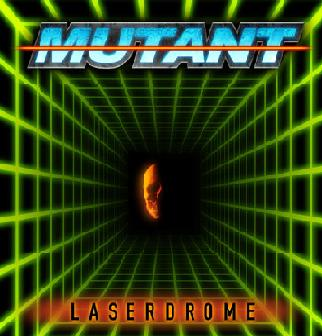Mutant - Laserdrome
