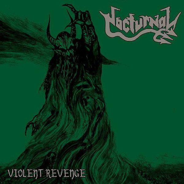 Nocturnal - Violent Revenge