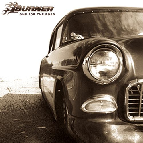 Burner - One for the Road