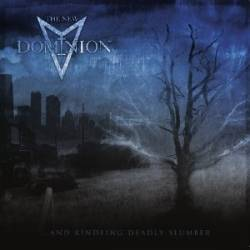 The New Dominion - ...and Kindling Deadly Slumber