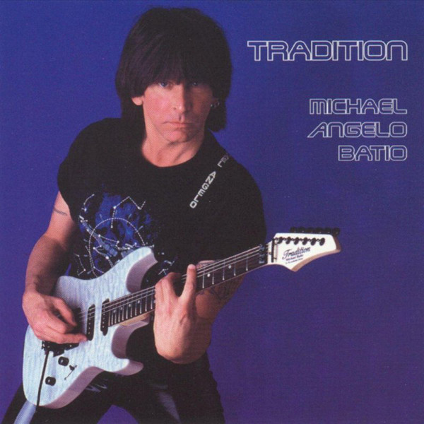 Michael Angelo Batio - Tradition