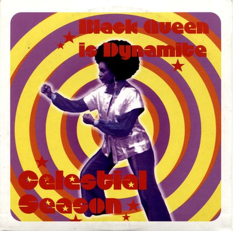 Celestial Season - Black Queen Is Dynamite