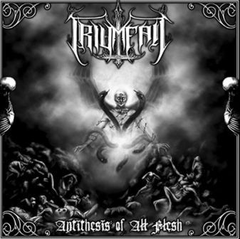 Triumfall - Antithesis of All Flesh