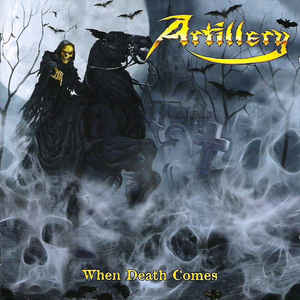 Artillery - When Death Comes