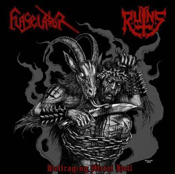 Flageladör / Ruins - Hellraging Metal Hell