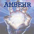 Ambehr - Life and Death