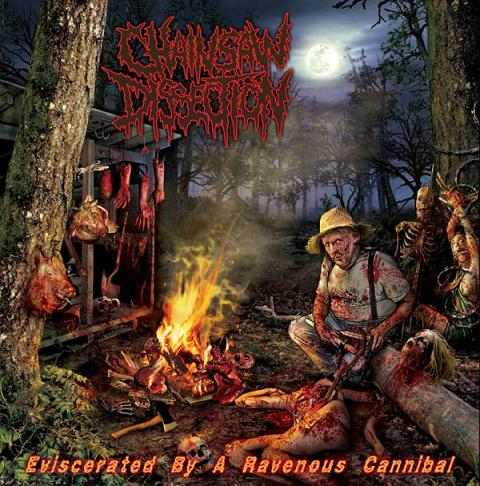 Chainsaw Dissection - Eviscerated by a Ravenous Cannibal