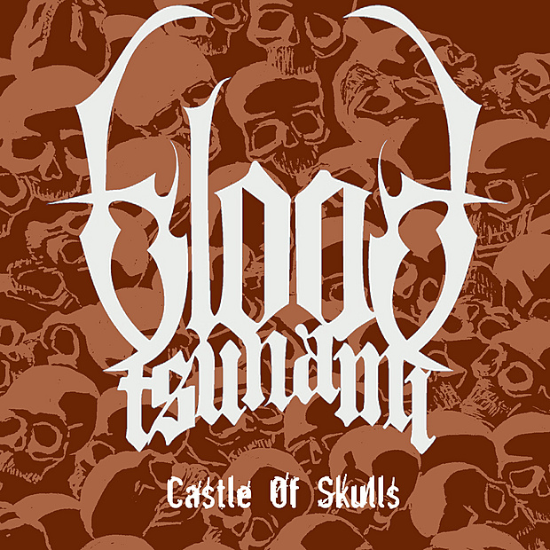 Blood Tsunami - Castle of Skulls