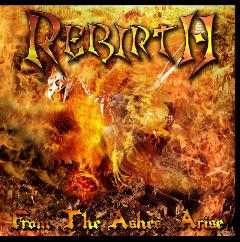 Rebirth - From the Ashes Arise