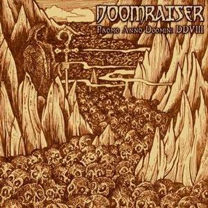 Doomraiser - Promo Anno Doomini DDVIII