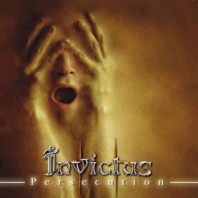 Invictus - Persecution