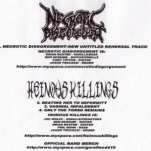 Necrotic Disgorgement / Heinous Killings - Necrotic Disgorgement / Heinous Killings