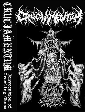 Cruciamentum - Convocation of Crawling Chaos