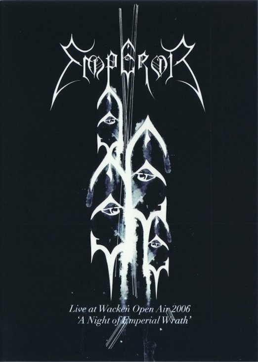 Emperor - Live at Wacken Open Air 2006 - A Night of Emperial Wrath