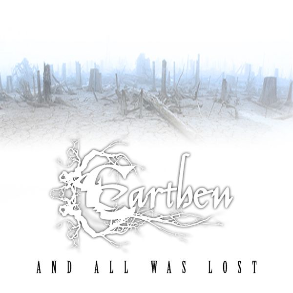 Earthen - And All Was Lost