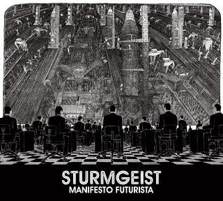 Sturmgeist - Manifesto Futurista