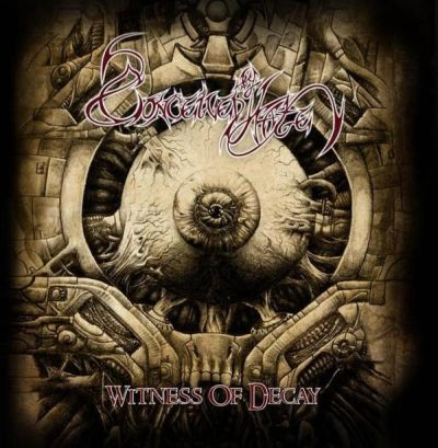 Conceived by Hate - Witness of Decay