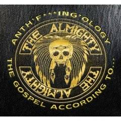 The Almighty - Anth'f***in'ology - The Gospel According to...