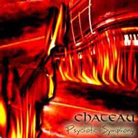 Chateau - Psychotic Symphony