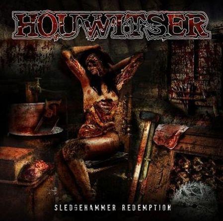 Houwitser - Sledgehammer Redemption