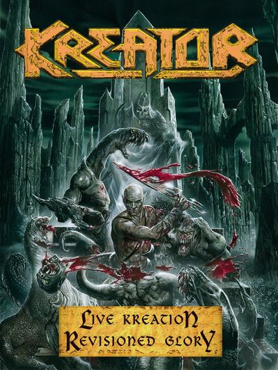 Kreator - Live Kreation - Revisioned Glory