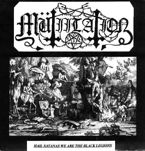 Mütiilation - Hail Satanas We Are the Black Legions