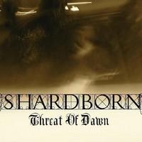 Shardborn - Threat of Dawn