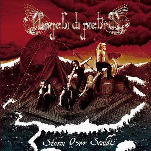 Angeli di Pietra - Storm over Scaldis