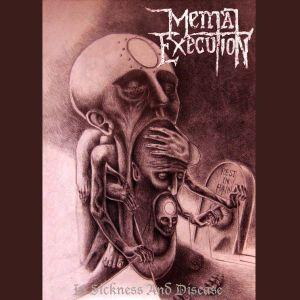 Mental Execution - In Sickness and Disease
