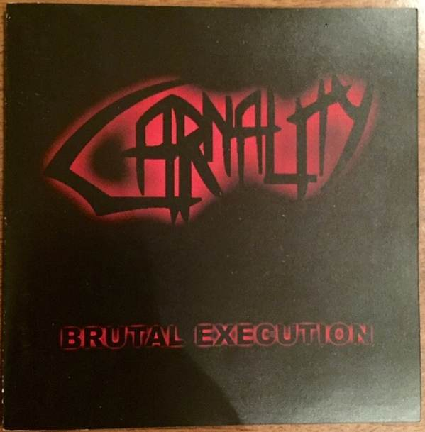 Carnality - Brutal Execution