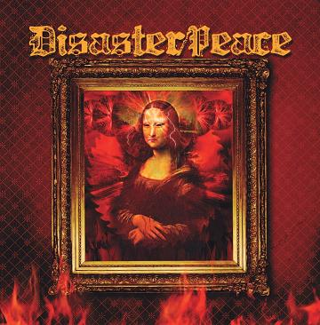 Disaster Peace - Disaster Peace