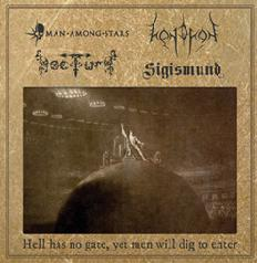 Man Among Stars / Sigismund / Kandaon / Nocturn - Hell Has No Gate, yet Men Will Dig to Enter