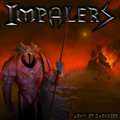 Impalers - Army of Darkness