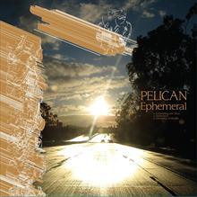 Pelican - Ephemeral