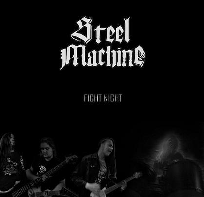 Steel Machine - Fight Night
