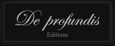 De Profundis Éditions
