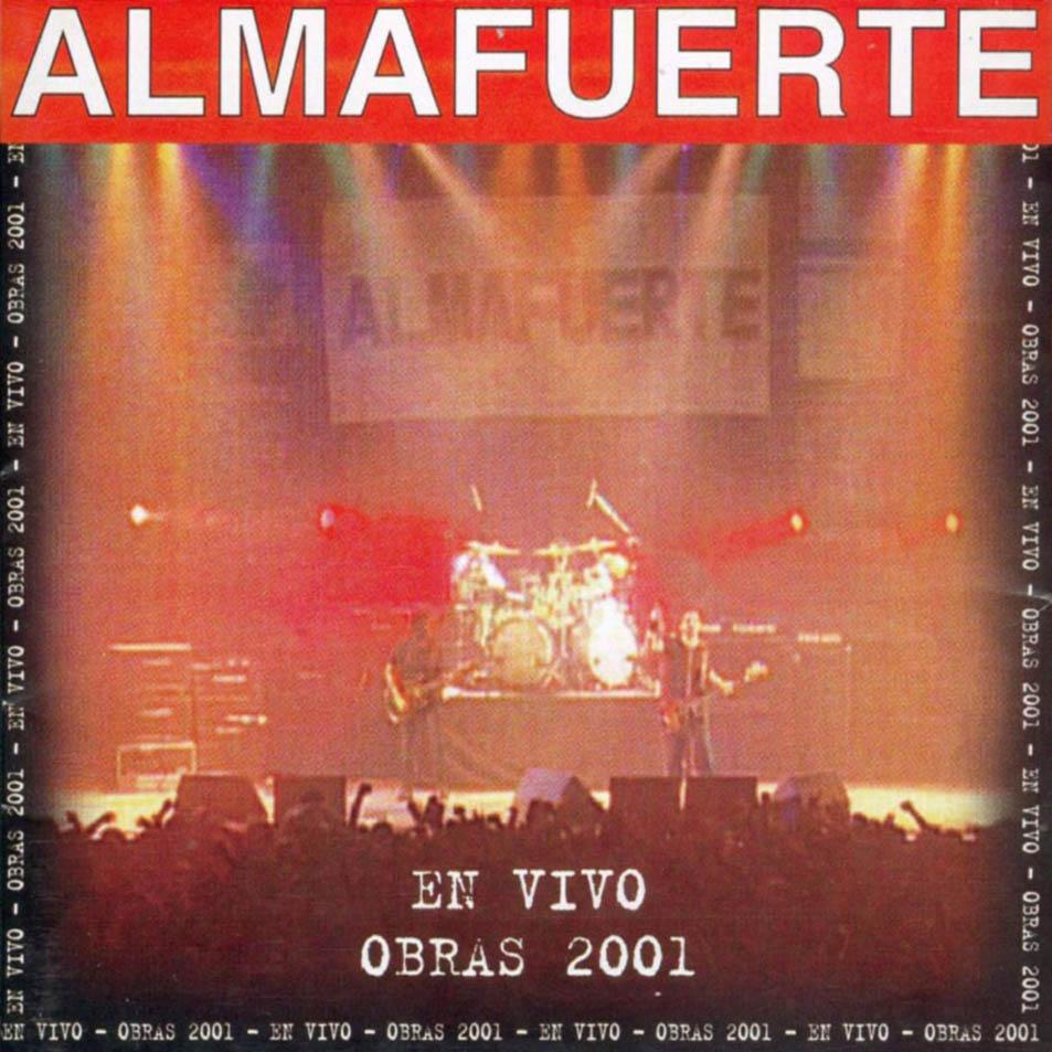 Almafuerte - En Vivo Obras 2001