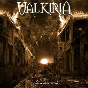 Valkiria - Upon This Earth