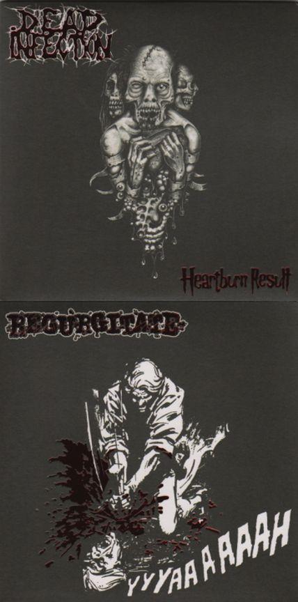 Regurgitate / Dead Infection - Heartburn Result / Yyyaaaaaah